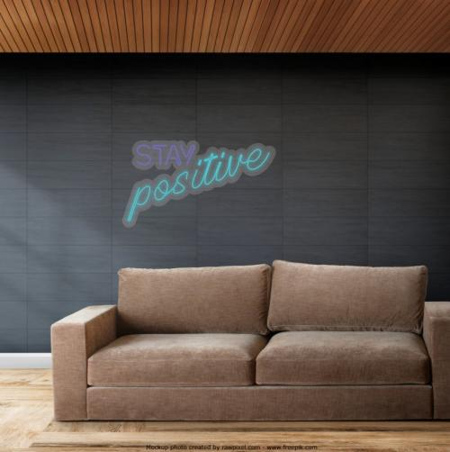 Neon - Stay Positive